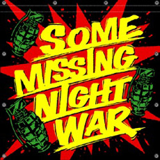 Some Missing Night War